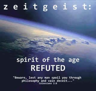 The Zeitgeist Movie: Dangerous Stuff